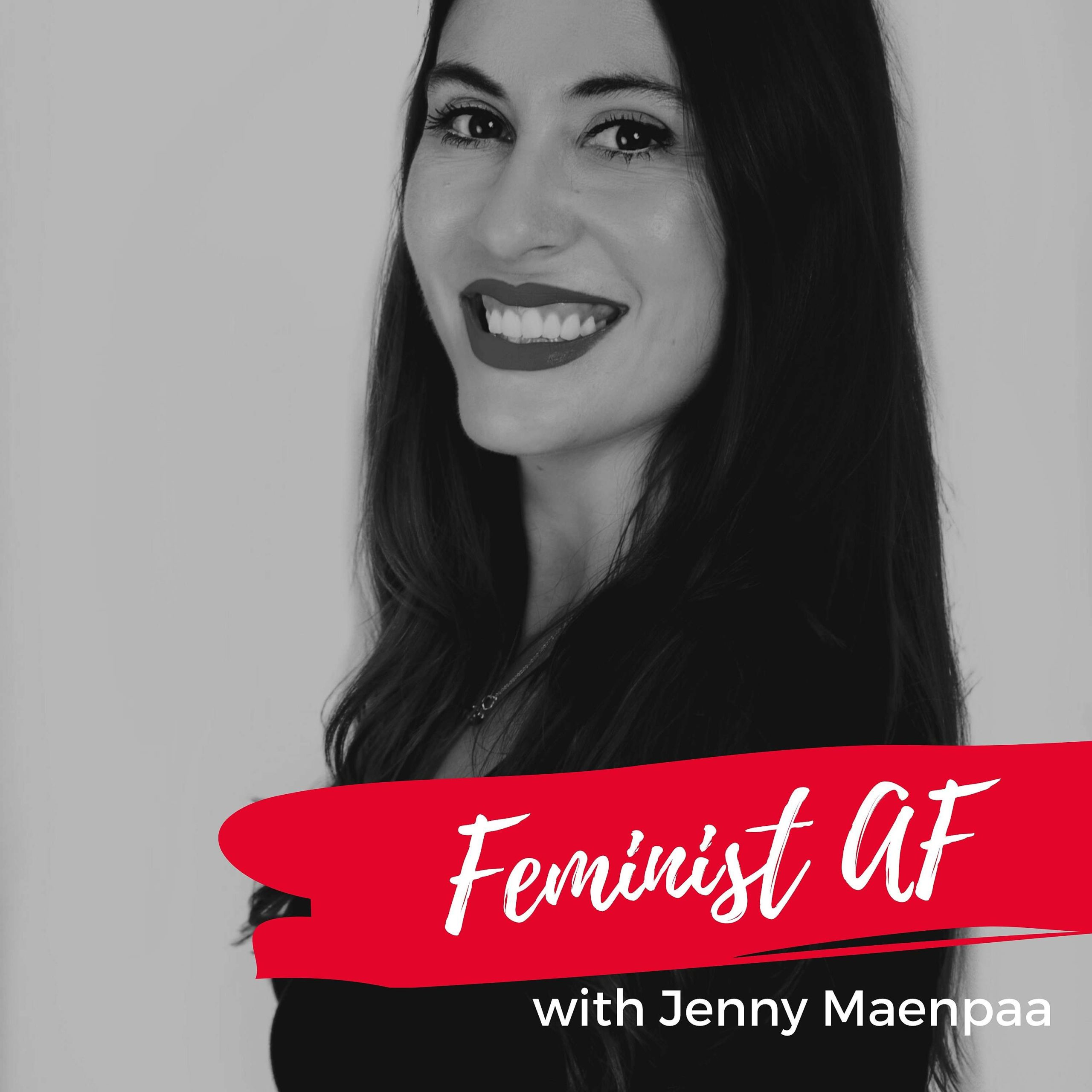 04. Feminism and Facing Your Grief